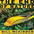 The End of Nature Hörbuch von Bill McKibben Gesprochen von: Jeff Woodman