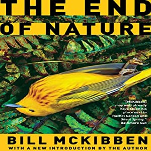 The End of Nature | [Bill McKibben]