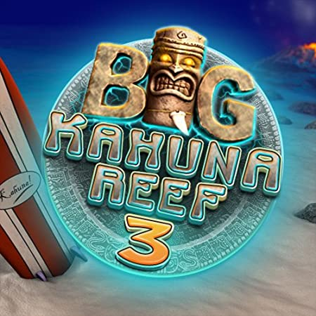 Big Kahuna Reef 3   [Download]