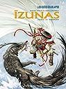 Izunas : la légende des nuées écarlates, Tome 3 : Namaenashi