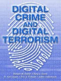 Digital Crime and Digital Terrorism (0131141376) by Taylor, Robert W.