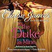 The Duke Is Mine | Eloisa James