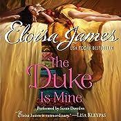 The Duke Is Mine | Eloisa James