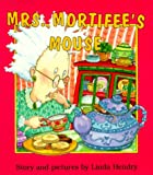 Mrs. Mortifee's Mouse (0006479472) by Hendry, Linda