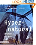 Hypernatural: Architecture's New Rela...