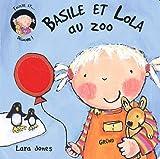 echange, troc Lara Jones - Basile et Lola au zoo