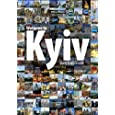 Welcome to Kyiv: Look from Inside