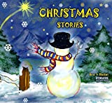 Christmas Stories: Christmas books for kids Bedtime stories for children (Little christian Kids Books Christmas books for children Book 2)
