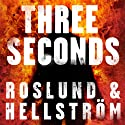 Three Seconds (       UNABRIDGED) by Anders Roslund, Borge Hellstrom Narrated by Christopher Lane