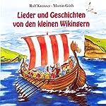 Lieder und Geschichten von den kleinen Wikingern | Rolf Krenzer,Martin Göth