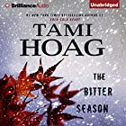 The Bitter Season Audiobook by Tami Hoag Narrated by David Colacci