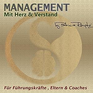 Management mit Herz & Verstand Hörbuch