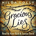 Gracious Lies: Stories by Hilda Lolly | Hilda Lolly