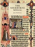 The Sherborne Missal (0712346198) by Backhouse, Janet