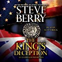 The King's Deception: A Cotton Malone Novel, Book 8 Audiobook by Steve Berry Narrated by Scott Brick