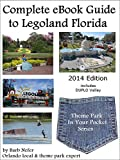 Complete eBook Guide to Legoland Florida (Theme Park in Your Pocket Series 2)