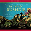 Luka and the Fire of Life Audiobook by Salman Rushdie Narrated by Lyndam Gregory