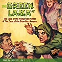 The Green Lama #7 Audiobook by Kendell Foster Crossen Narrated by James C. Lewis