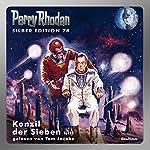 Konzil der Sieben - Teil 1 (Perry Rhodan Silber Edition 74) | William Voltz,Ernst Vlcek