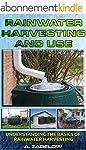 Rainwater Harvesting and Use: Underst...