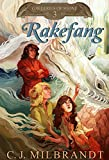 Rakefang (Galleries of Stone Book 3)