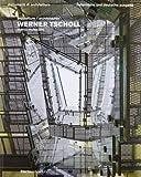 img - for Werner Tscholl. Ediz. italiana e tedesca book / textbook / text book