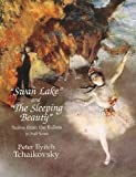 Pyotr Ilyich Tchaikovsky: Swan Lake And The Sleeping Beauty. Sheet Music for Orchestra