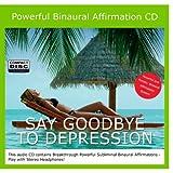 Say Goodbye to Depression Binaural Subliminal Affirmation CD ~ Davros