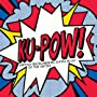 Ku-Pow - British Instrumental Guitar Music Of The &hellip ~ Various Artists