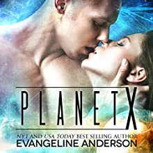 Planet X Audiobook by Evangeline Anderson Narrated by William Martin