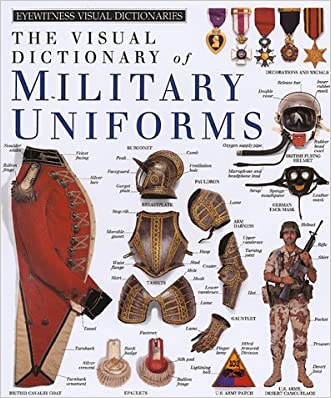 Military Uniforms (DK Visual Dictionaries) written by DK Publishing
