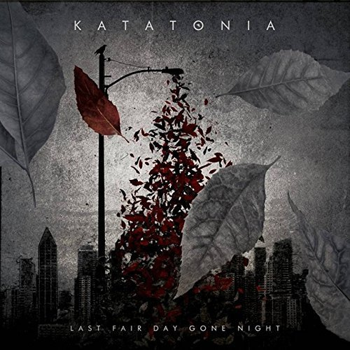 Last Fair Day Gone Night by Katatonia (2014-09-30)