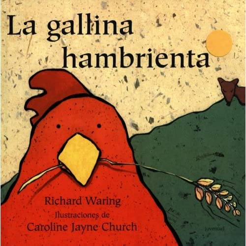 La Gallina Hambrienta (Spanish Edition)