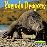 Komodo Dragons (Bridgestone Books World of Reptiles) (0736854223) by Glaser