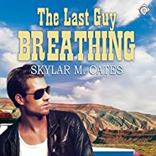 The Last Guy Breathing: The Guy Series (       UNABRIDGED) by Skylar M. Cates Narrated by Matt Baca