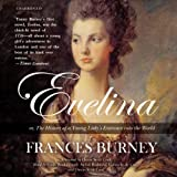 Frances Burney Evelina: Or, the History of a Young Lady S Entrance Into the World