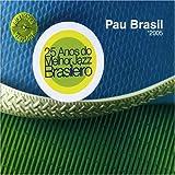 echange, troc Pau Brasil - 2005