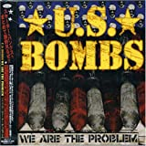 Us Bombs We Are the Problem