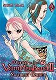 Dance in the Vampire Bund II: Scarlet Order, Vol. 2