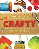 img - for Get Crafty: Hip Home Ec book / textbook / text book