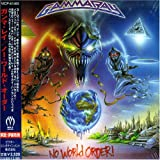Gamma Ray No World Order!