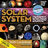 img - for Solar System 2015 Calendar: A Visual Exploration of the Planets, Moons, and Other Heavenly Bodies that Orbit Our Sun book / textbook / text book