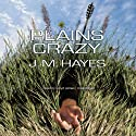 Plains Crazy: A Mad Dog & Englishman Mystery (       UNABRIDGED) by J. M. Hayes Narrated by Lloyd James