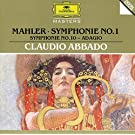 Mahler: Symphony No.1 In D Major; Symphony No.10: Adagio