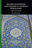 img - for Islamic Statehood and Maqasid al-Shariah in Malaysia: A Zero-Sum Game? (Islam in Southeast Asia: Views from Within) book / textbook / text book