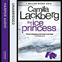 The Ice Princess: Patrick Hedstrom and Erica Falck, Book 1 Audiobook by Camilla Lackberg Narrated by Robin Bowerman