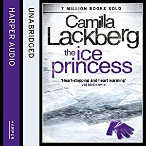 The Ice Princess: Patrick Hedstrom and Erica Falck, Book 1 | [Camilla Lackberg]