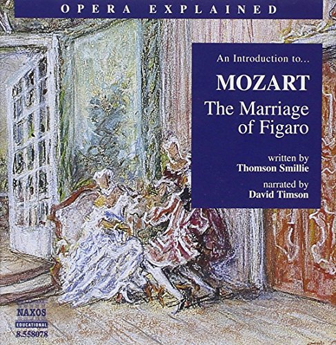 Opera Explained: Marriage of Figaro