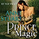 Prince of Magic Audiobook by Anne Stuart Narrated by Christine Rogerson