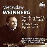 Mieczyslaw Weinberg: Symphony No. 21, Kaddish & Polish Tunes